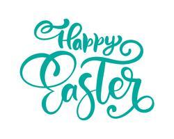 Vector glückliche gezeichnete Kalligraphie Ostern Hand und Bürstenstift lokalisierte Beschriftung. Design für Feiertagsgrußkarte und Einladung des glücklichen Ostertages