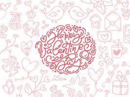 Vektor monoline kalligrafi fras Glad Valentinsdag. Valentine Hand Drawn lettering and elements. Holiday sketch doodle Designkort med hjärta ram. Isolerad illustration dekor för webben, bröllop och tryck