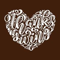 Hand gezeichnetes glückliches Erntedankfesttypographieplakat. Feier Schriftzug Zitat für Grußkarten, Postkarten, Event-Symbol Logo. Vektorweinlesekalligraphie in Form eines Herzens