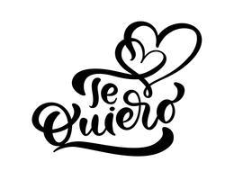 """Kalligrafi fras """"Te Quiero"""" på spanska (""""Jag älskar dig"""") vektor"""