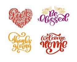 Satz von Kalligraphie-Phrasen Danke, sei gesegnet, Erntedankfest, Willkommenes Zuhause. Holiday Family Positive Zitate Beschriftung. Postkarten- oder Plakatgrafikdesign-Typografieelement. Hand geschriebener Vektor