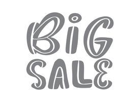 Stor försäljning grå kalligrafi och bokstäver text på vit bakgrund. Handritad Vektorillustration EPS10. Specialerbjudanden reklam banner mall