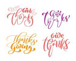 Satz von vier Kalligraphie-Phrasen Danke, Erntedankfest. Feiertags-Familien-positiver Text zitiert Beschriftung. Postkarten- oder Plakatgrafikdesign-Typografieelement. Hand geschriebener Vektor