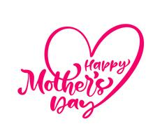 Glad mors dagtext. Handskriven kärleksbläck kalligrafi bokstäver. Hälsning isolerad Vektor illustration hjärta mall, handritad festivitet typografi affisch, inbjudningsikon