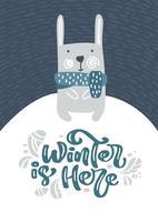 Grußkarte mit Weihnachtshase oder Hase. Winter ist hier Kalligraphie-Schriftzug im skandinavischen Stil. Vektor-Illustration