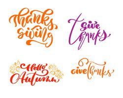 Satz von vier Kalligraphie-Phrasen Danke, Erntedankfest, Hallo Herbst. Feiertags-Familien-positiver Text zitiert Beschriftung. Postkarten- oder Plakatgrafikdesign-Typografieelement. Hand geschriebener Vektor