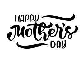 Glad mors dagtext. Handskrivet bläck kalligrafi bokstäver. Hälsning isolerad Vektor illustration mall, handritad festivitet typografi affisch, inbjudningsikon