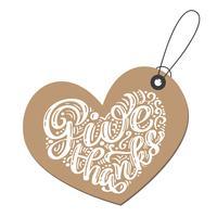Hand gezeichnet geben Dank Typografie-Plakat Happy Thanksgiving Day. Feier Schriftzug Zitat für Grußkarten, Postkarten, Event-Symbol Logo. Vektorweinlesekalligraphie in Form eines Herzens