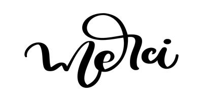 Vektor handtecknad märkning Merci. Elegant modern handskriven kalligrafi med tacksam citat på franska. Tack bläckillustrationen. Typografiaffisch på vit bakgrund. För kort, inbjudningar, utskrifter mm
