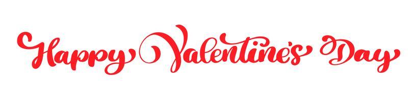 Kalligrafi fras Glad Valentinsdag. Vektor Alla hjärtans dag Hand Drawn lettering. Isolerad illustration Heart Holiday skiss doodle Design valentinkort