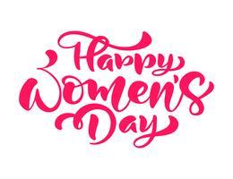 Rosa kalligrafi fras Glad kvinna dag vektor