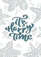 Vector Grußkarte mit Weihnachtskalligraphie-Beschriftungstext es ist glückliche Zeit im skandinavischen Stil. Illustration