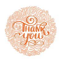 Tack Handritad text i runda ram. Trendigt handbokstävercitationstecken, grafik, tappningkonsttryck för affischer och hälsningskortdesign. Kalligrafisk isolerad citat. Vektor illustration för Thanksgiving Day