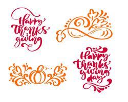Satz von vier Kalligraphiesätzen Happy Thanksgiving und Happy Thanksgiving Day. Feiertags-Familien-positiver Text zitiert Beschriftung. Postkarten- oder Plakatgrafikdesign-Typografieelement. Hand geschriebener Vektor
