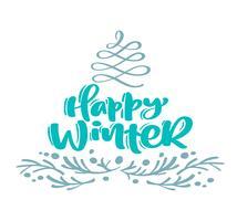 Lycklig vinter julkalligrafi bokstäver text. Xmas skandinaviska gratulationskort med handritad vektorillustration blomstra stylized gran och grenar. Isolerade föremål