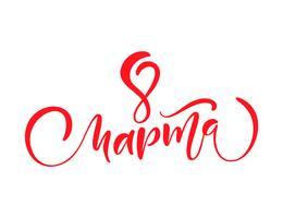 Rosa Kalligraphiephrase 8. März auf Russisch. Vektor-Hand gezeichnete Beschriftung der glücklichen Frauen Tages. Getrennte Frauenabbildung. Für Feiertagsskizzengekritzel Entwurfskarte vektor