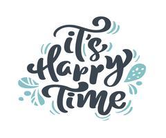 Det är Happy Time Jul vintage kalligrafi bokstäver vektor text med vinter ritning skandinaviska blomstrande inredning. För konstdesign, mockup broschyr stil, banner idé täcker, häfte tryck flygblad, affisch