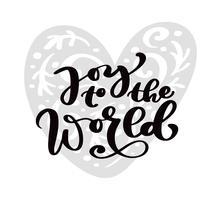 Glädje till världen jul kalligrafi bokstäver text. Xmas skandinaviska gratulationskort med handritad vektorillustration hjärta. Isolerade föremål vektor