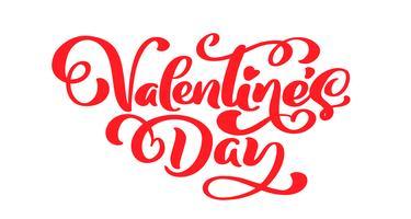 Kalligraphiephrase Valentinstag. Vektor-Valentinsgruß-Tageshand gezeichnete Beschriftung. Herz-Feiertagsskizzengekritzel Design-Valentinsgrußkarte. Liebesdekor für Web, Hochzeit und Print. Isolierte darstellung vektor