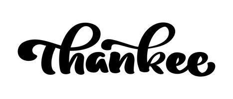 Vektor handgjord kalligrafi bokstäver text tack. Elegant modernt handskriven med tacksägande citat. Tack bläckillustrationen. Typografiaffisch på vit bakgrund. För kort, inbjudningar, utskrifter