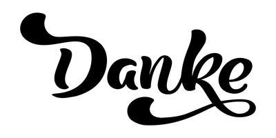 Vektor handtecknad bokstäver Danke. Elegant modern handskriven kalligrafi med tacksam citat. Tack Deutsch Ink illustration. Typografiaffisch på vit bakgrund. För kort, inbjudningar, utskrifter mm