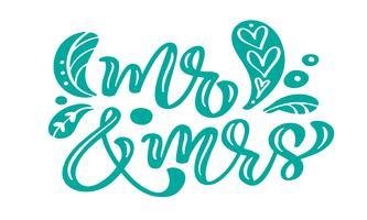 Mr och Mrs turkos kalligrafi bokstäver vintage vektor text med skandinaviska element. För Alla hjärtans dag eller bröllopsdag. Isolerad på vit bakgrund
