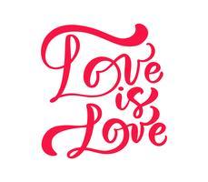 Rotes Kalligraphiewort Liebe ist Liebe. Vektor-Valentinsgruß-Tageshand gezeichnete Beschriftung. Herz-Ferienentwurfs-Valentinsgrußkarte. Liebesdekor für Web, Hochzeit und Print. Isolierte darstellung
