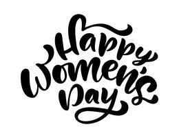 Kalligraphiephrase glücklicher Frauentag. Vektor handgezeichnete Schriftzug. Getrennte Frauenabbildung. Für Feiertagsskizzengekritzel Entwurfskarte