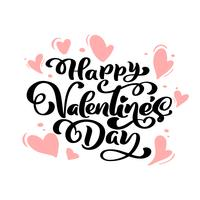 Kalligrafi fras Glad Valentinsdag med hjärtor. Vektor Alla hjärtans dag Hand Drawn lettering. Heart Holiday sketch doodle Design valentinkort. kärleksdekoration för webben, bröllop och tryck. Isolerad illustration