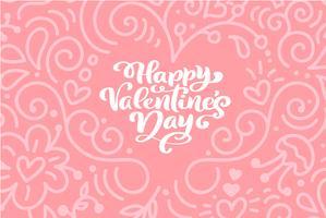 Kalligrafi fras Glad Valentinsdag med hjärtor. Vektor Alla hjärtans dag kort Hand Drawn lettering. Heart Holiday sketch doodle Design valentinkort. kärleksdekoration för webben, bröllop och tryck. Isolerad illustration