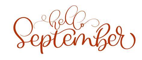Hallo roter Text September auf weißem Hintergrund. Hand gezeichnete Kalligraphie, die Vektorillustration EPS10 beschriftet