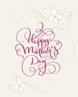 Glad mödrar dag vektor vintage röd text med blommor hörn. Kalligrafi bokstäver illustration EPS10