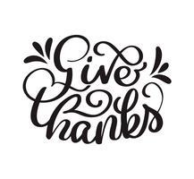 Hand gezeichnetes Erntedank-Typografieplakat. Feierzitat glücklich für Postkarte. Symbol Logo oder Abzeichen. Vektor Vintage-Stil Kalligraphie