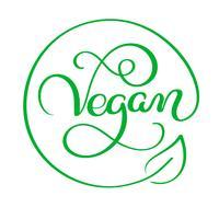 Vektorillustration des Vegan-Kalligraphiebeschriftungsworttextes. Food-Konzeption. Handschriftliche Beschriftung für Restaurant, Café-Menü. Elemente für Etiketten, Logos, Abzeichen, Aufkleber