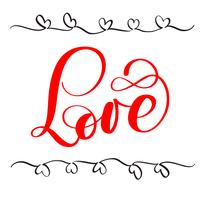 rött kalligrafi bokstäver Ordet kärlek. Lyckliga Alla hjärtans dag kort. Rolig pensel bläck typografi för foto överlägg, t-shirt tryck, flygblad, affisch design