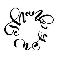 Tack till handskriven text i en cirkel. Handtecknad bokstäver kalligrafi För ditt kort. Vektor illustration