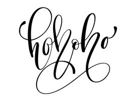 Ho-Ho-Ho Julkalligrafi vektor hälsningskort med modern pensel bokstäver. Banner för vintersäsong hälsningar