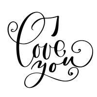 Jag älskar dig text vykort. Frasen för Alla hjärtans dag. Bläckillustration. Modern pensel kalligrafi. Isolerad på vit bakgrund