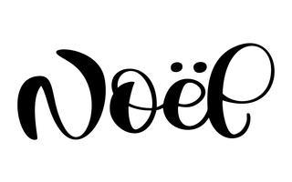 Französisch Frohe Weihnachten Joyeux Noel. Erstklassiger Luxushintergrund für Feiertagsgrußkarte. Fun-Brush-Ink-Typografie für Foto-Overlays, T-Shirt-Druck, Flyer, Plakatgestaltung vektor