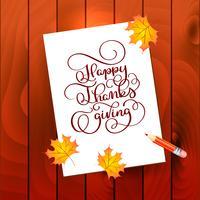 Handgezeichnete Kalligraphie Schriftzug Happy Thanksgiving. Feierzitat auf hölzernem strukturiertem Hintergrund mit Pensil für Postkarte, Danksagungsikonenlogo oder -ausweis
