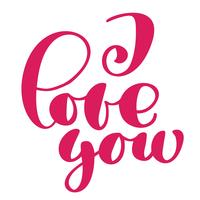 Jag älskar dig taxt vykort. Frasen för Alla hjärtans dag. Bläckillustration. Modern pensel kalligrafi. Isolerad på vit bakgrund