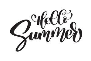 Hello Summer Handtecknad bokstäver Handskriven kalligrafi design, vektor illustration, citat för design hälsningskort, tatuering, semesterinbjudningar, foto överlägg, t-shirt tryck, flygblad, affisch design