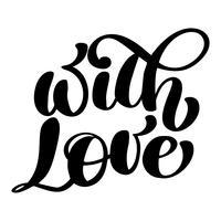 Dekorativer Text mit Liebe. Kalligraphische Weihnachtsbeschriftung Decor für Grußkarten, Fotoüberzüge, T-Shirt-Druck, Flyer, Plakatgestaltung
