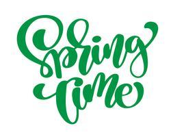 Vårtid. Handritad kalligrafi och penselpennbokstäver. design för semesterhälsningskort och inbjudan till säsongens vårlov. Rolig pensel bläck typografi för foto överlägg, t-shirt tryck, flygblad, affisch design