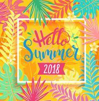 Hallo Beschriftung des Sommers 2018 auf tropischen Blättern.