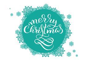Turkos rund bakgrund med snöflingor på vit och texten God jul. Vektor illustration EPS10. Kalligrafi bokstäver