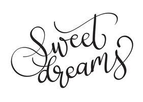 süße Träume Vektor Text auf weißem Hintergrund. Kalligraphiebeschriftungsillustration EPS10