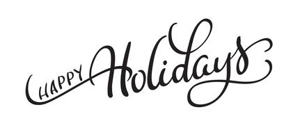 Vektortext frohe Feiertage auf weißem Hintergrund. Kalligraphie, die Vektorillustration EPS10 beschriftet