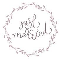 Gerade verheirateter Text im runden Rahmen der Blätter. Hand gezeichnete Kalligraphie, die Vektorillustration EPS10 beschriftet vektor