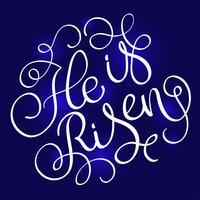 Han är Risen text på blå bakgrund. Kalligrafi bokstäver Vektor illustration EPS10